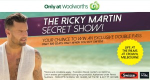 Woolworths & Swisse – Win Tickets to Ricky Martin