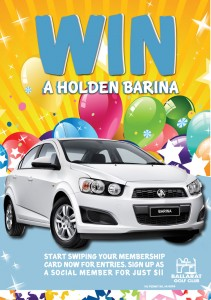 Ballarat Golf club social members (PAID) – Win a HOLDEN barina