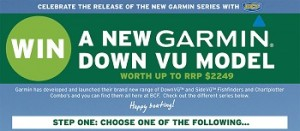 BCF – Win a new Garmin Down VU Model worth up to $2,249