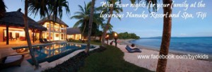 BYOkids – Win 4 nights family accommodation in Fiji