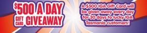 IGA Tasmania – Win IGA $500 Gift Card Giveaway