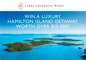 Larry Cherubino Wines – Win a luxury Hamilton Island getaway