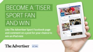 The Advertiser Sport – Become a fan of Facebook page and Win an ipad mini