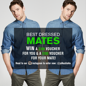 Yd. Australia – WIN a $100 voucher for you & a $100 voucher for your mate!