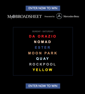 Broadsheet – Mercedes-Benz – Win seven dinners for you and three friends