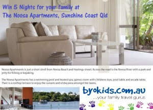 BYO Kids – Win 5 nights for your family at the Noosa Apartments, Sunshine Coast Qld