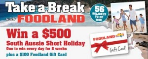 Foodland – Win 1 of 56 short holidays