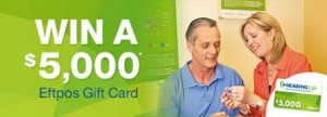 HearingLife – Win a $5,000 EFTPOS Gift Card