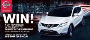 Nissan Qashqai – Win a VIP Experience to Disneys The Lion King