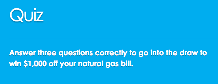 Our Natural Advantage Quiz – Win $1,000 off your natural gas bill