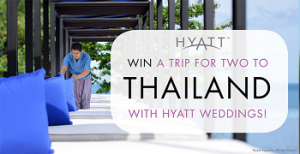 Park Hyatt – Win a trip to Thailand 2014 with Hyatt Weddings