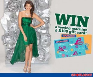 Spotlight – Win A Sewing Machine and $200 Spotlight Gift Card