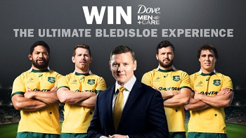 Tenplay – Dove Men Care – Win Bledisloe Trip To Brisbane to See Wallabies vs New Zealand