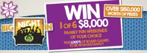 Woolworths – Big Night In – Win 1 of 6 $8,000 Family Fun Weekends plus 1,000 of board games instantly