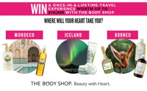 Cosmopolitan – Win a once-in-a-lifetime-Travel experience worth up to $16000 with the Body Shop