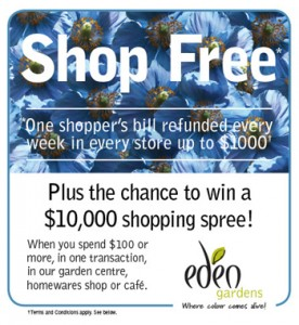 Eden Gardens – Win weekly up to $1000 and a chance to win a $10000 shopping spree