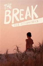 Good Reading – Win 1 of 10 copies of The Break by Deb Fitzpatrick