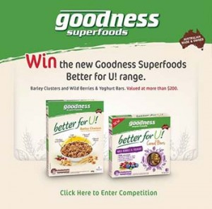 Goodness Superfoods – Win the new range of Goodness Superfoods including Barley Clusters and Wild Berries and Yoghurt Bars valued at $200 over
