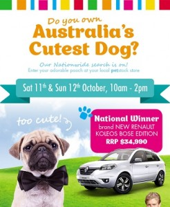 PETstock Cutest Dog – Win 2014 Renault Koleos 4×2 Petrol CVT BOSE Car or $1,000 PETstock gift cards