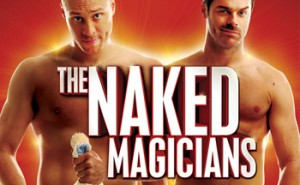 SAFM – Win Tickets to the Naked Magicians