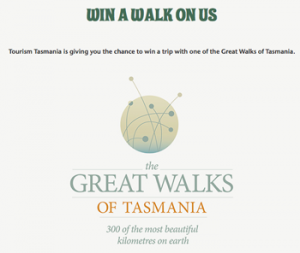 Tourism Tasmania – Win a trip 2014 with Great Walks of Tasmania