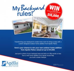 Apollo Patios – Share a photo of your backyard area for a chance to Win an outdoor home addition valued at $10,000