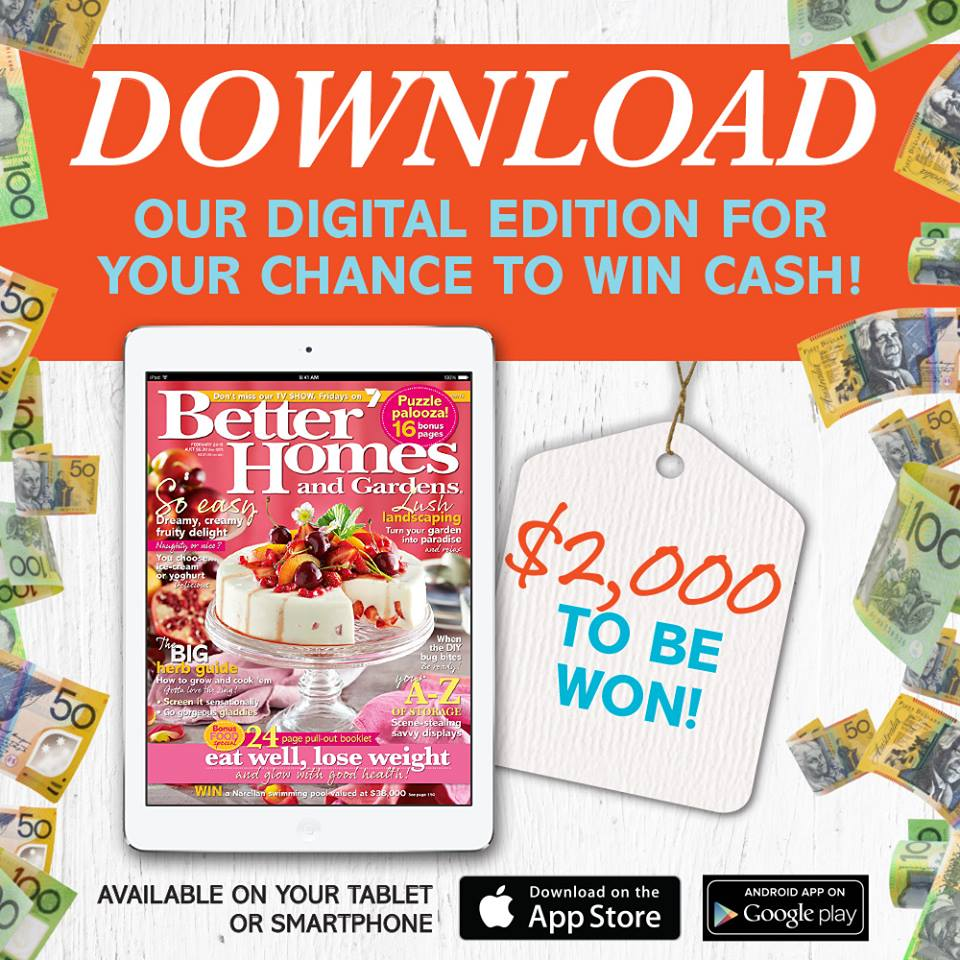 Channel 7 better homes and gardens win 2 000 cash australian competitions 7 better homes and gardens