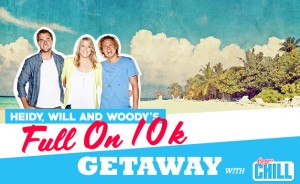 92.9 Perth FM – Win a $10,000 travel voucher – Heidi, Will and Woody's Full On 10k Getaway