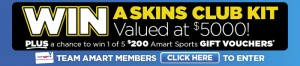 Amart Sports – Win a Skins Club Kit Valued at $5,000 plus $200 Amart Sports Gift Voucher