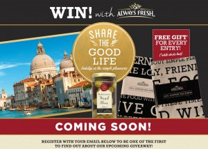 Always Fresh – Woolworths – Safeway – Win a trip to Italy worth $12,000 (entrant receives $10 tea towel)