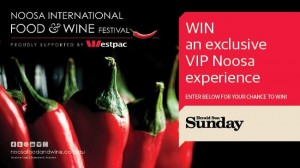 Herald Sun – Win a trip to Brisbane for Noosa International Food & Wine Festival 2015