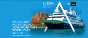 National Geographic Channel/Foxtel – Win a 18-day cruise for 2 to South Pacific Island valued at up to $46,550