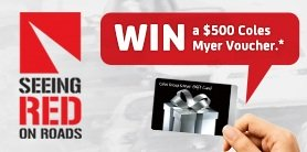 NRMA  – Win a $500 Coles Myer Voucher with Seeing Red on Roads 2015 Survey