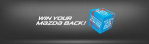 Mazda Australia – Purchase a new Mazda to Win Your Mazda back valued up to $60,990