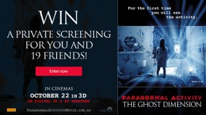 Channel Ten – Win tickets to the Paranormal Activity The Ghost Dimension