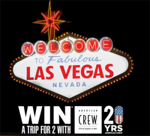 American Crew – Win flights for 2 to Las Vegas & 3-night accommodation