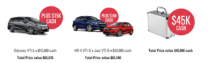 HONDA – Win $45,000 AUD Cash OR 15YM Honda automatic vehicle and cash valued up to $65,000