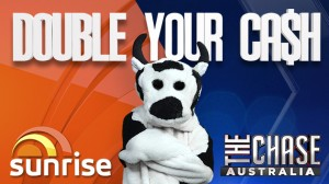 Channel 7 – Sunrise Cash Cow – Win Double Your Cash with The Chase Australia