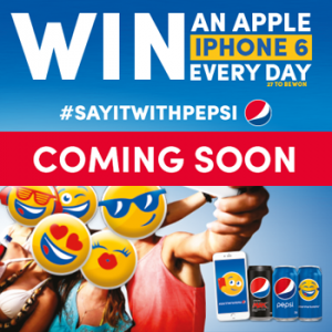 Pepsi – #SayItWithPepsi – Win 1 of 27 Apple iPhones 6 every day