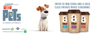 8 Bar Iced Coffee/Woolworths – The Secret Life Of Pets – Win $1,000 & a Gold class private screening OR 1 of 3 $500 Woolworths vouchers & movie tickets