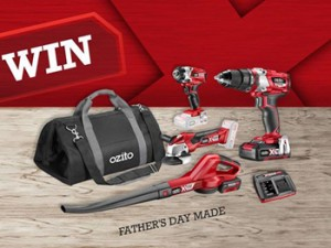 Ozito Industries – Fathers Day Made – Win a gift pack for your Dad