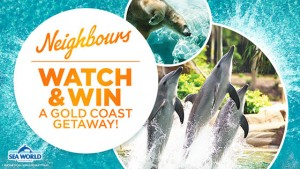 Channel Ten – Neighbours – Watch and Win a Trip to Gold Coast for 4