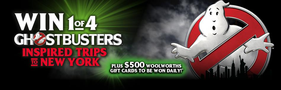 Woolworths – Pepsi – Win 1 of 4 Ghostbusters Trip to New York plus $500 Woolworths Gift Cards daily