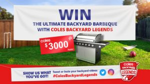 Channel Ten – Coles – Win a Backyard BBQ and $3,000 Coles Gift Card or Big Bash League Game with #ColesBackyardLegends