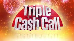 Channel 9 – Today – Triple Cash Call – Win Block of Cash 3 Calls per day, 3 weeks for $30,000