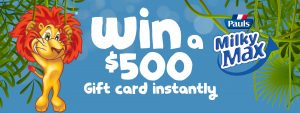 IGA – Win $500 Gift Card Instantly with Pauls Milky Max