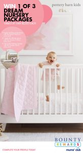 Bounty Rewards – Pottery Barn – Win 1 of 3 Nursery packages valued over $2,000 each