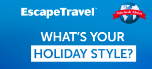 "Flight Centre Travel – Escape Travel ""What's Your Holiday Style"" – Win a $5,000 Escape Travel Gift Voucher"