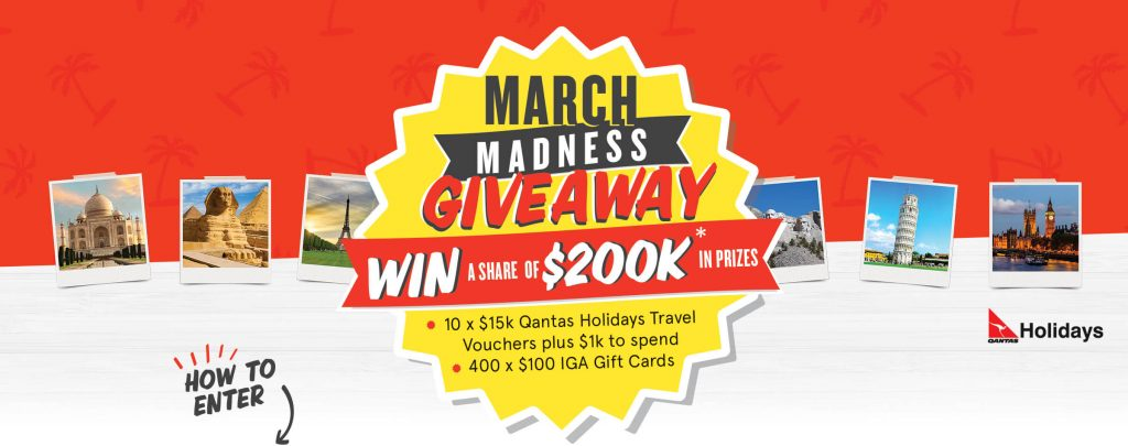 iga metcash march madness win 1 of 10 qantas trave australian competitions. Black Bedroom Furniture Sets. Home Design Ideas