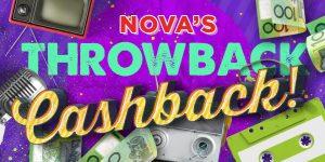 Nova 1069 – Novas Throwback Cashback – Win 1 of 30 cash prizes